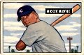1951 Bowman mickie mantle rookie baseball card