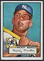 Micky Mantel   New York Yankees   1952 Topps