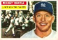 1956 Topps mickie mantle baseball card